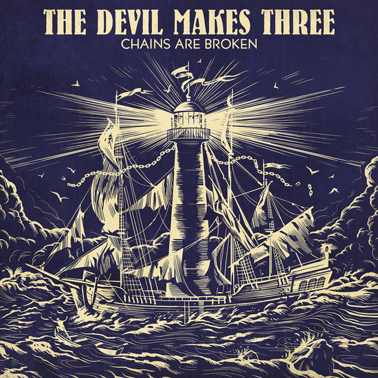 The Devil Makes Three: Chains Are Broken: Coloured Vinyl LP