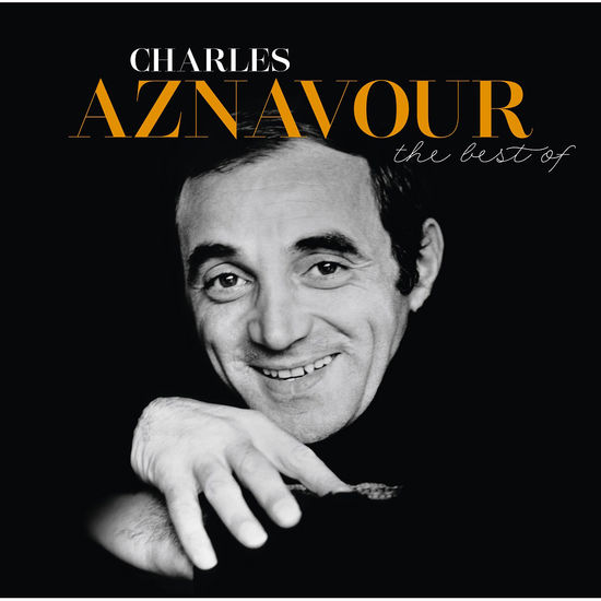 Charles Aznavour: The Best of