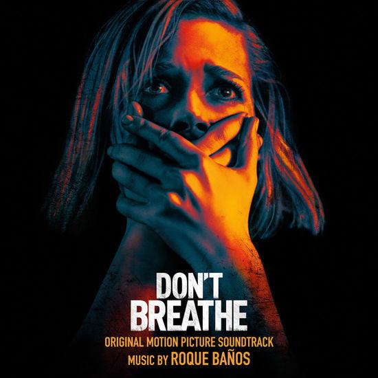 Roque Baños: Don't Breathe: Original Motion Picture Soundtrack
