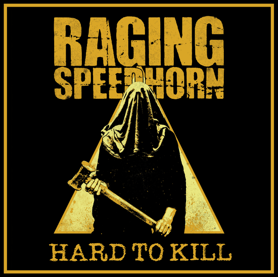Raging Speedhorn: Limited Edition Hard To Kill Colour LP