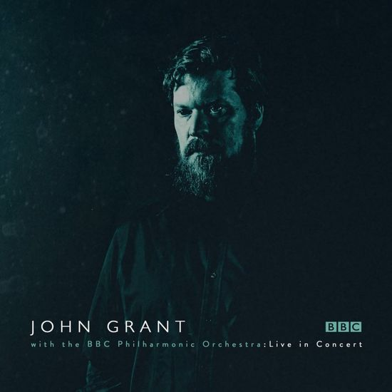 John Grant: John Grant and the BBC Philharmonic Orchestra - Live in Concert