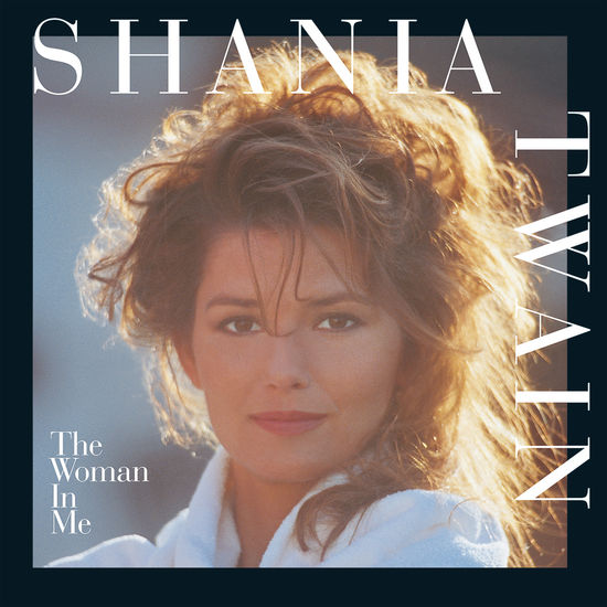 Shania Twain: The Woman In Me Vinyl