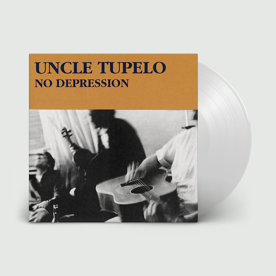 Uncle Tupelo: No Depression: Limited Edition Crystal Clear Vinyl