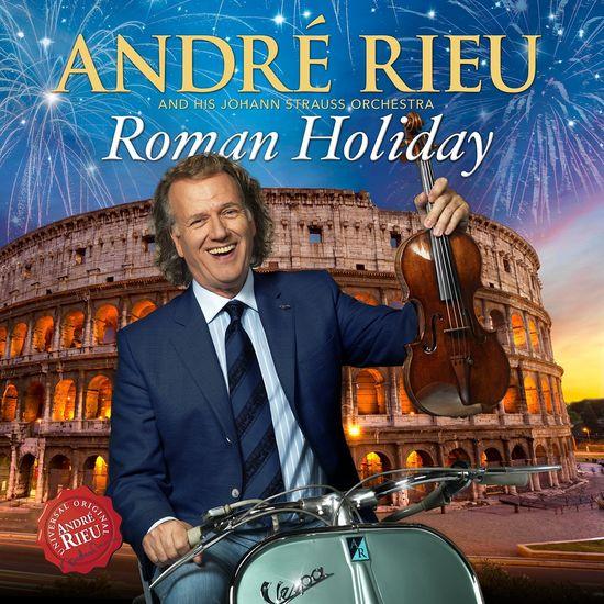 André Rieu: Roman Holiday