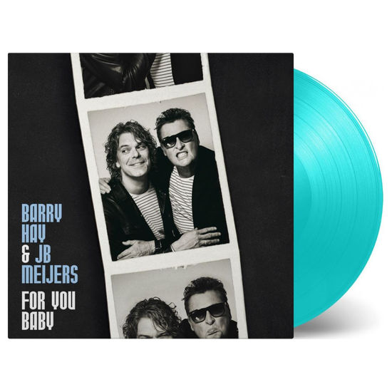 Barry Hay and JB Meijers : For You Baby Turquoise Coloured Vinyl