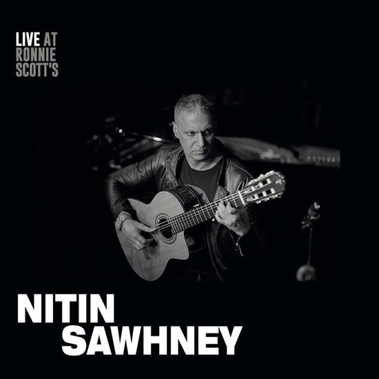 Nitin Sawhney: Live At Ronnie Scott's