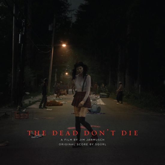 SQÜRL: The Dead Don't Die: Original Score