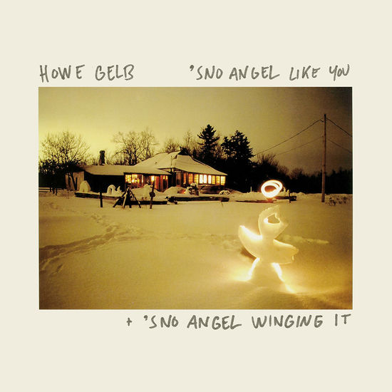 Howe Gelb: Sno Angel Like You + 'Sno Angel Winging It