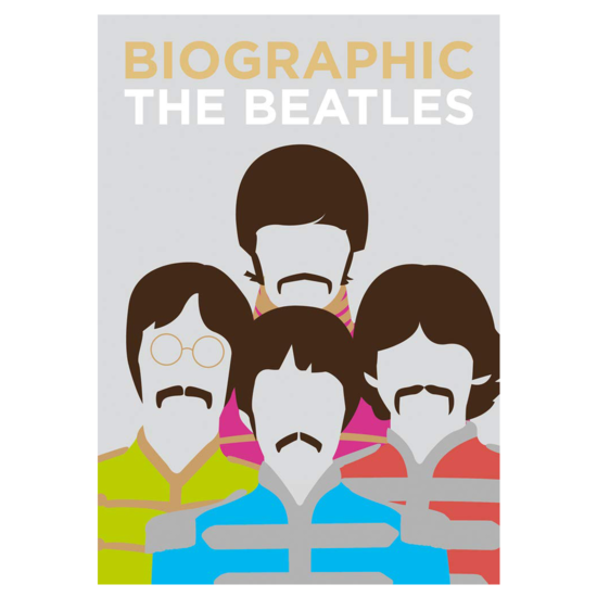 The Beatles: Biographic: The Beatles