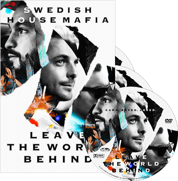 Swedish House Mafia: 'Leave The World Behind' DVD & 'One Last Tour: A Live Soundtrack' 2CD album