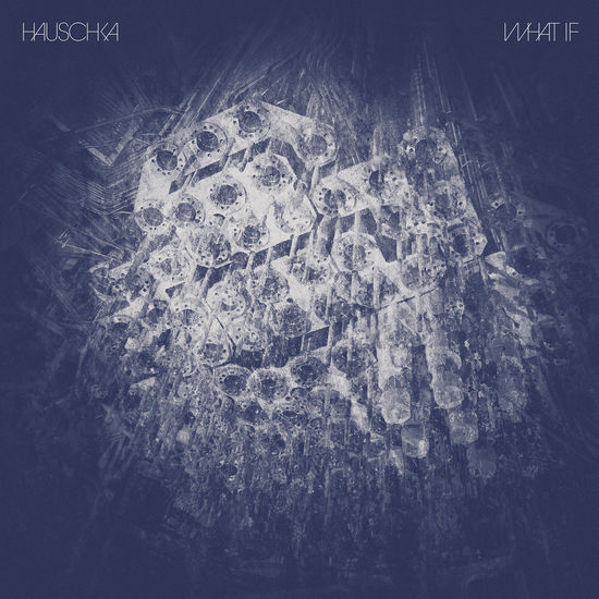 Hauschka: What If
