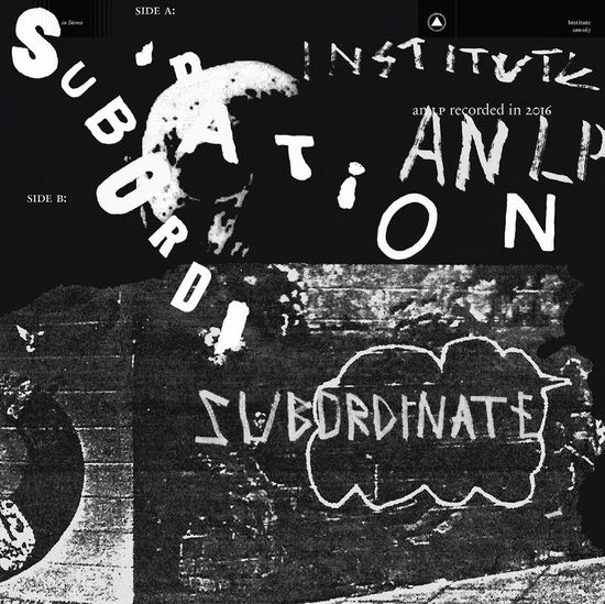 Institute: Subordination: Coloured Vinyl