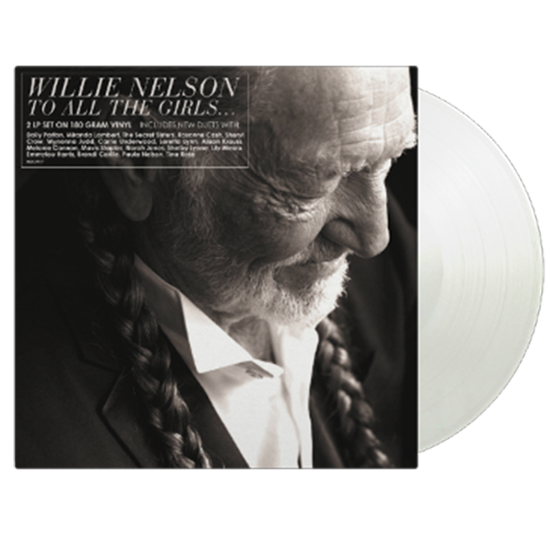 Willie Nelson: To All The Girls…: Limited Edition Crystal Clear Vinyl