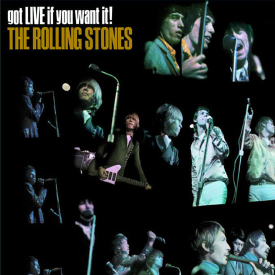 The Rolling Stones: Got Live if you want it!