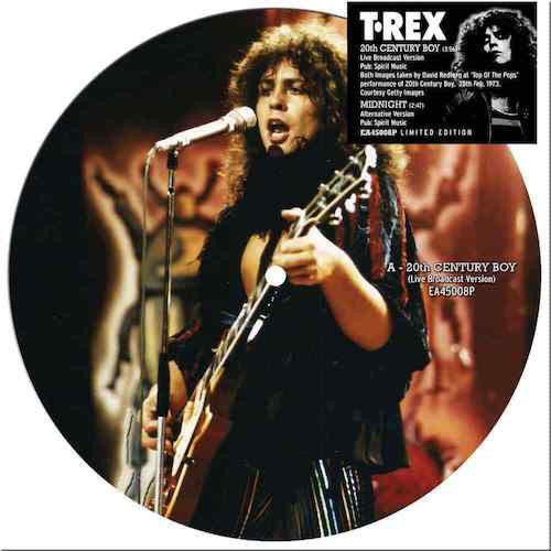 T. Rex: 20th Century Boy (Broadcast Version)/Midnight (Alternative Version): Picture Disc