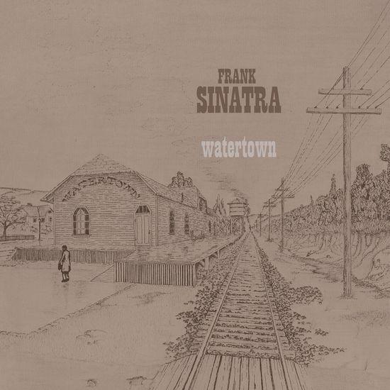 Frank Sinatra: Watertown