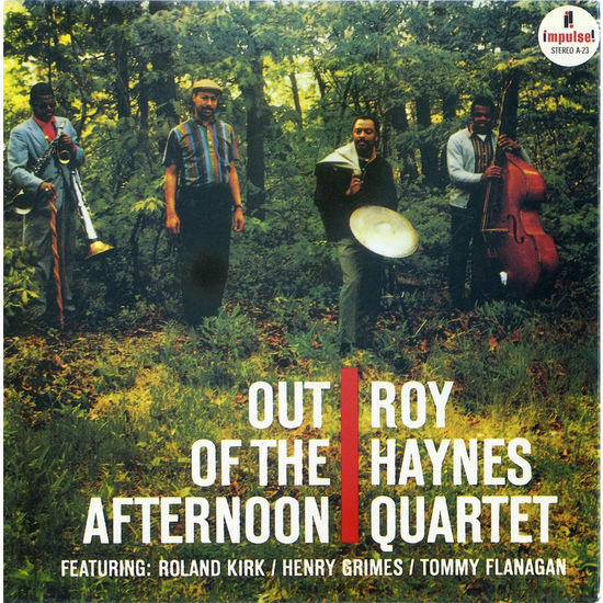 Roy Haynes Quartet: Out Of The Afternoon