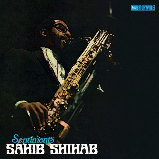 Sahib Shihab: Sentiments