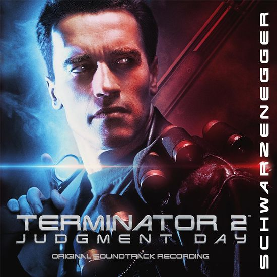 Brad Fiedel: Terminator 2: Judgement Day - Original Motion Picture Soundtrack