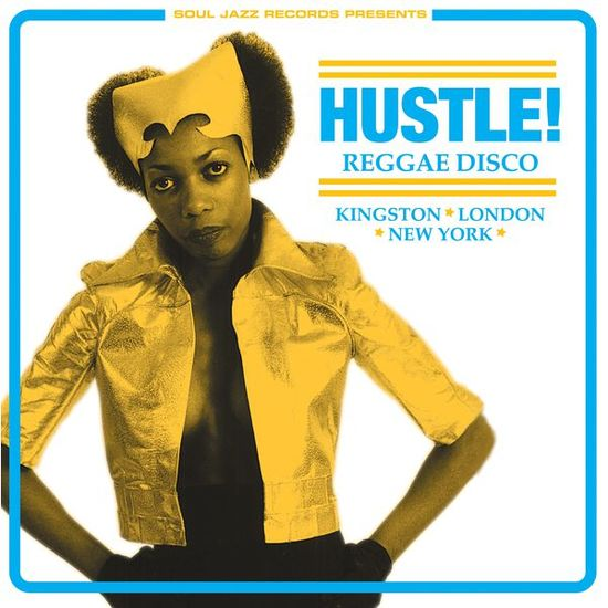Various Artists: HUSTLE! Reggae Disco - Kingston, London, New York