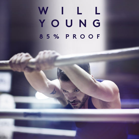 WillYoung: 85% Proof Deluxe CD Album