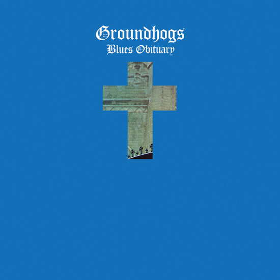 The Groundhogs: Blues Obituary: Blues Vinyl