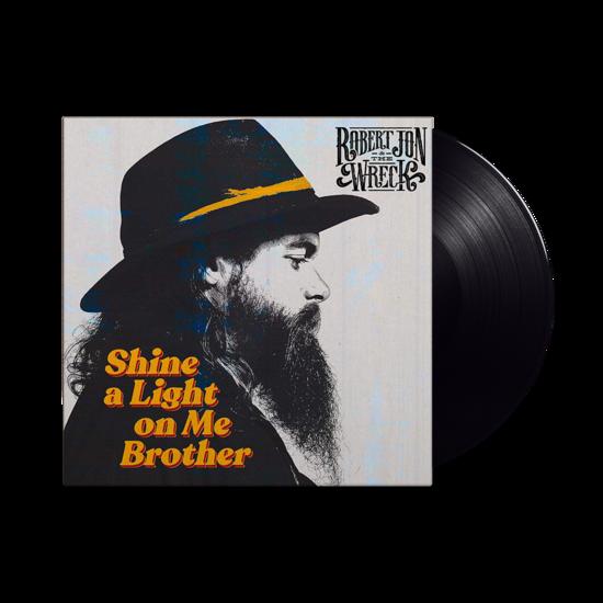 Robert Jon & The Wreck: SHINE A LIGHT ON ME BROTHER: Black Vinyl LP