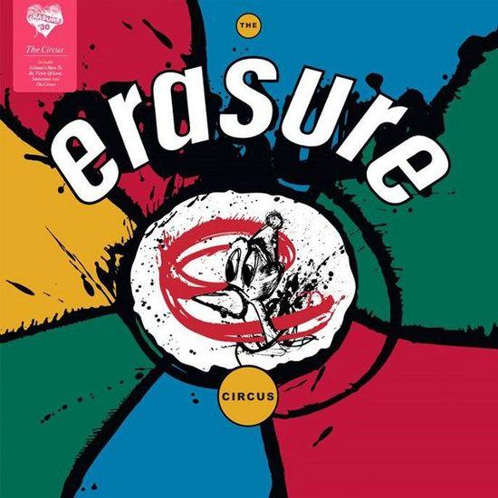 Erasure: Erasure 30 - The Circus