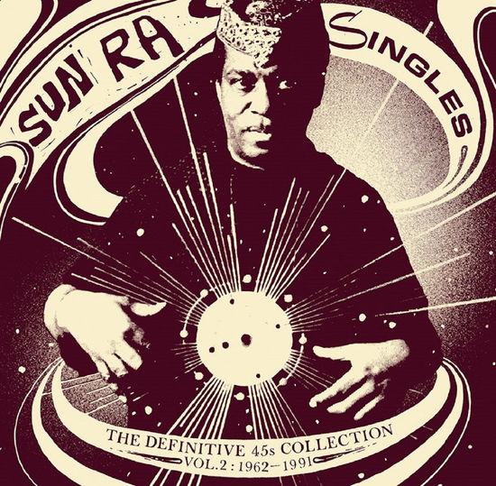 Sun Ra: Singles: Vol 2 1965 - 1991