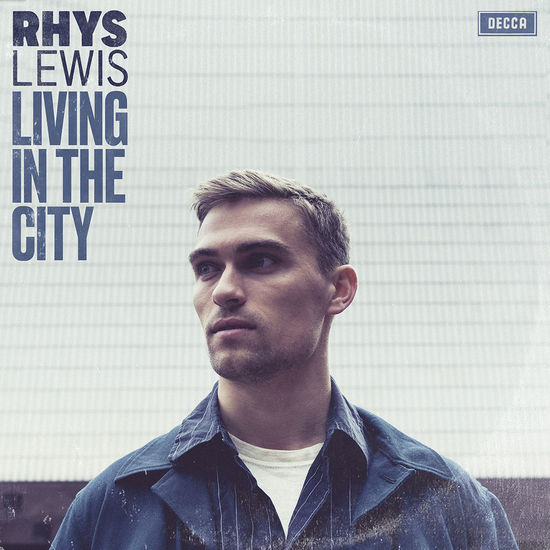 Rhys Lewis: Living In The City