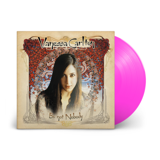 Vanessa Carlton: Be Not Nobody: The Sound Of Vinyl Exclusive Neon Pink Vinyl