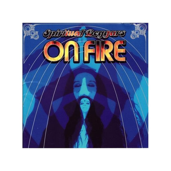 Spiritual Beggars: On Fire (Remastered)