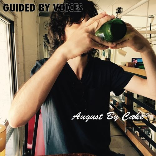 Guided By Voices: August By Cake