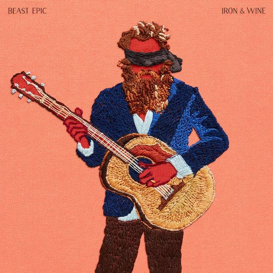Iron and Wine: Beast Epic: Deluxe