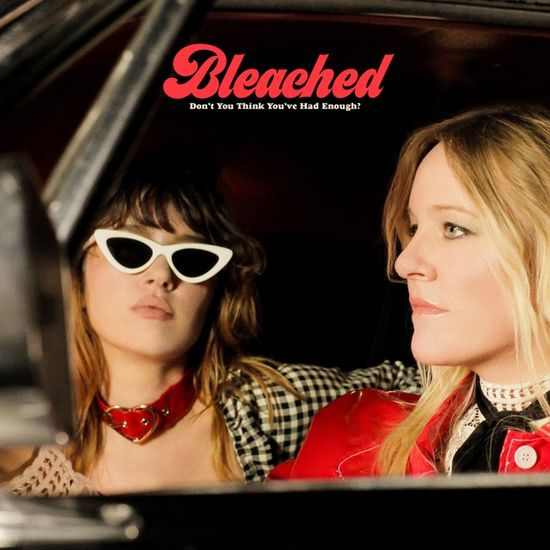 Bleached: Don't You Think You've Had Enough: Cream Coloured Vinyl