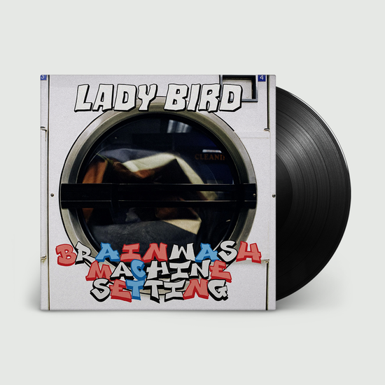 Lady Bird: BRAINWASH MACHINE SETTING