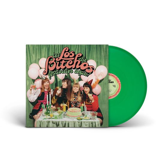 Los Bitchos: Let The Festivities Begin!: Green Vinyl LP