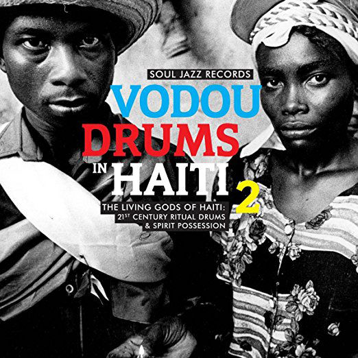 Various Artists: Vodou Drums In Haiti 2: The Living Gods Of Haiti