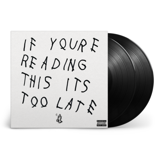 Drake: If You're Reading This It's Too Late - LP