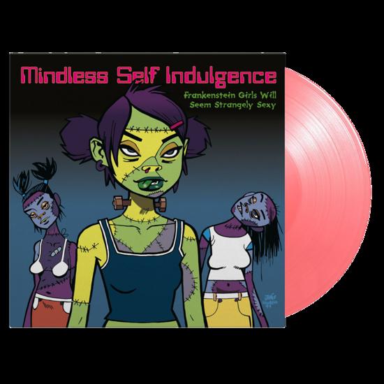 Mindless Self Indulgence: Frankenstein Girls Will Seem Strangely Sexy: Limited Edition Pink Vinyl LP