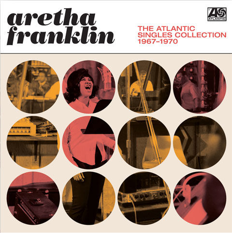 Aretha Franklin: The Atlantic Singles Collection 1967-1970