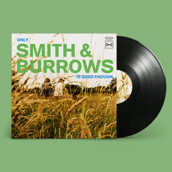 Smith & Burrows: Only Smith & Burrows Is Good Enough: Vinyl LP + Signed Print