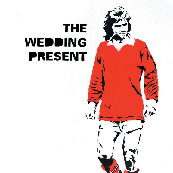 The Wedding Present: George Best 30