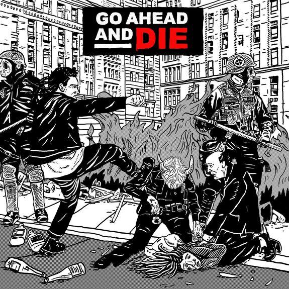 Go Ahead And Die: Go Ahead And Die: CD