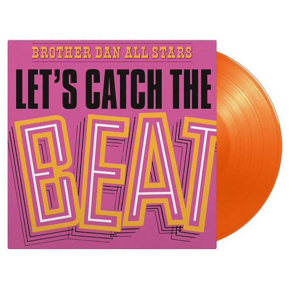Brother Dan All Stars: Let's Catch The Beat: Limited Orange Vinyl