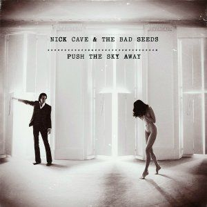 Nick Cave & The Bad Seeds: Push The Sky Away (180g Vinyl)