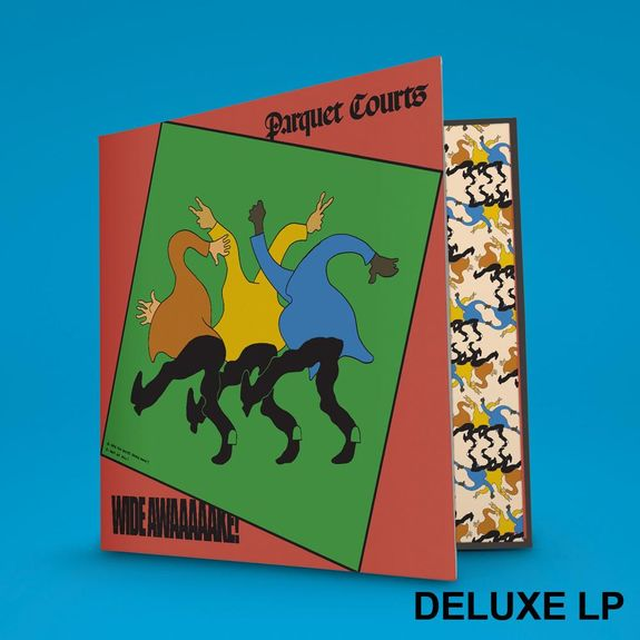 Parquet Courts: Wide Awake!: Deluxe Collectors Edition