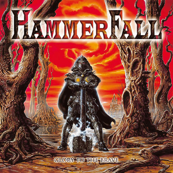 Hammerfall: Glory To The Brave Anniversary Edition