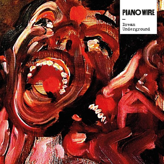 Piano Wire: Dream Underground: Signed