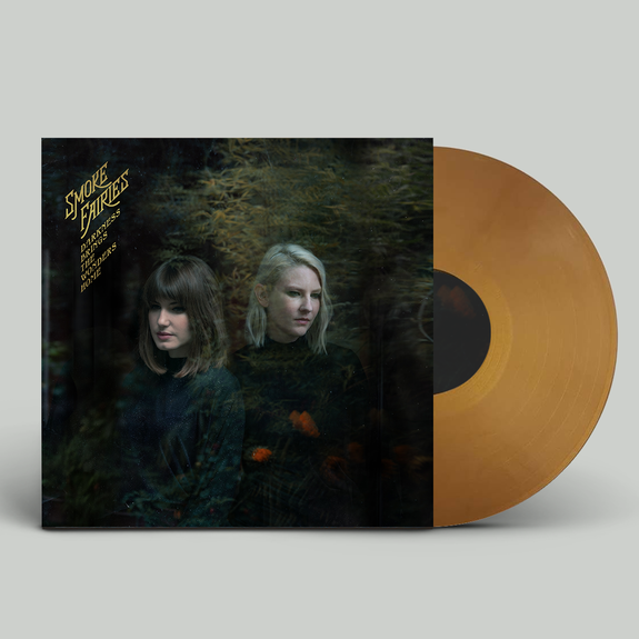 Smoke Fairies: Darkness Brings The Wonders Home: Signed Limited Edition Gold Vinyl